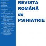 Revista Romana de Psihiatrie Nr. 1/2019 (pdf)
